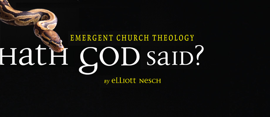 Hath God Said? Emergent Church Theology